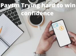 paytm-Trying-hard-to-win-confidence-