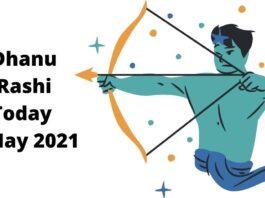 Dhanu Rashi Today 4 May 2021