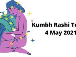 Kumbh Rashi Today 4 May 2021