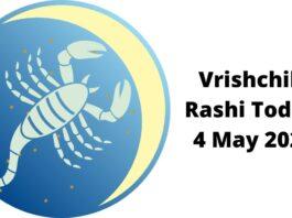 Vrishchik Rashi Today 4 May 2021